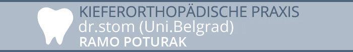 Kieferorthopädische Praxis dr. stom (Uni.Belgrad) Ramo Poturak
