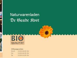 Bild zum Artikel: Bioprodukte aus ökologischem Landbau: Naturwarenladen de Gaude Kost in Waren Müritz
